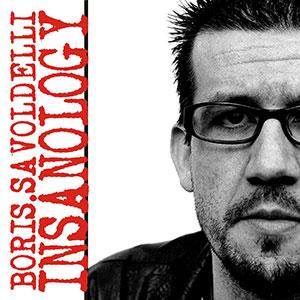 Insanology – Boris Savoldelli