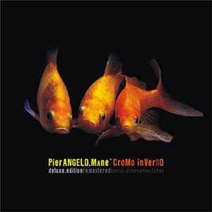 Cromo Inverso – De Luxe ed. – Pierangelo Mané