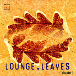 Lounge-Leaves-Chapter-I