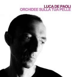 Luca-De-Paoli-Orchidee-Sulla-Tua-Pelle
