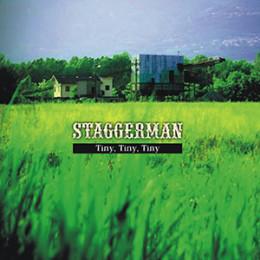 Staggerman-Tiny-Tiny-Tiny